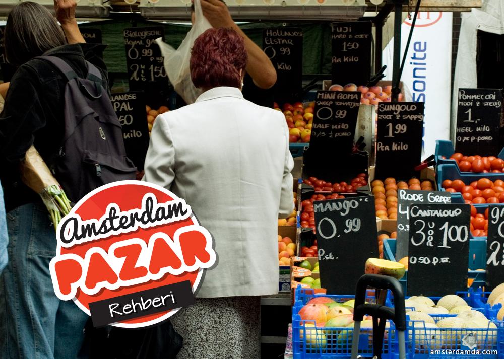 Amsterdam_Pazar_Rehberi