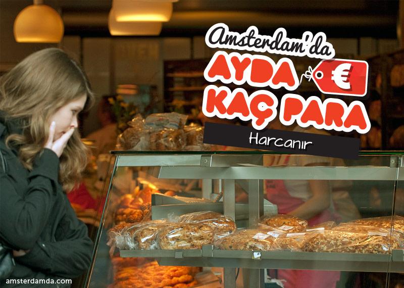 Amsterdam'da Kaç Para Harcanır