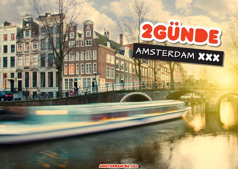 Amsterdamda 2 günde ne yapılır